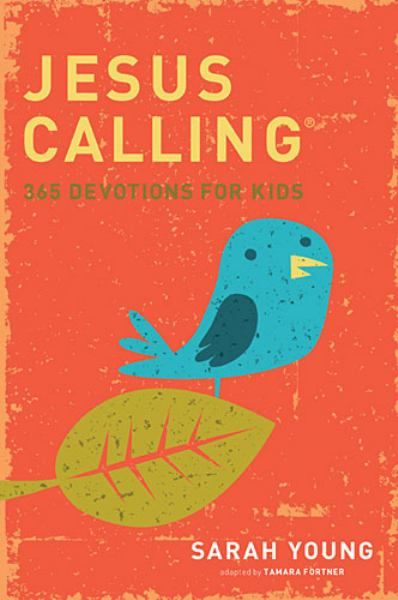 Jesus Calling: 365 Devotioins for Kids