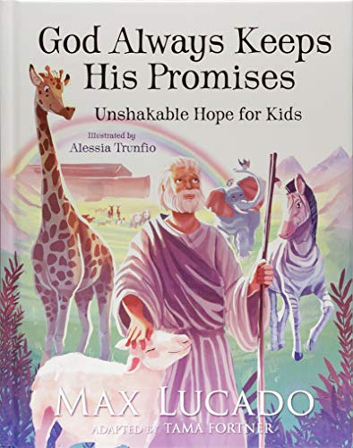 God Always Keeps His Promises: Unshakable Hope for Kids