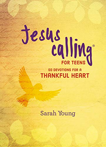 Jesus Calling for Teens: 50 Devotions for a Thankful Heart