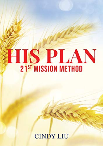 His Plan: 21st Mission Method