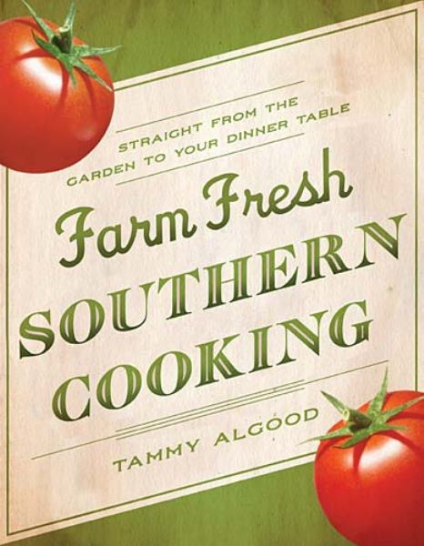 Farm Fresh Southern Cooking