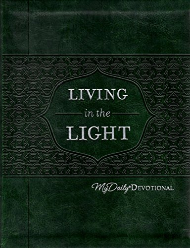 Living in the Light: My Daily Devotional