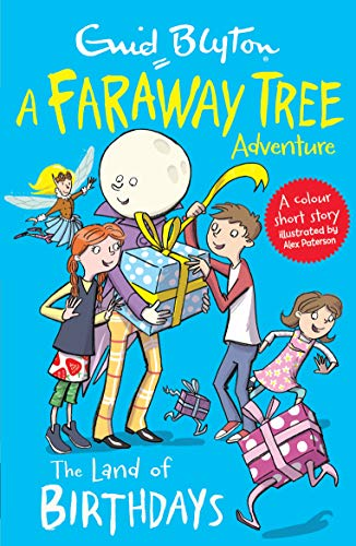 The Land of Birthdays (A Faraway Tree Adventure)