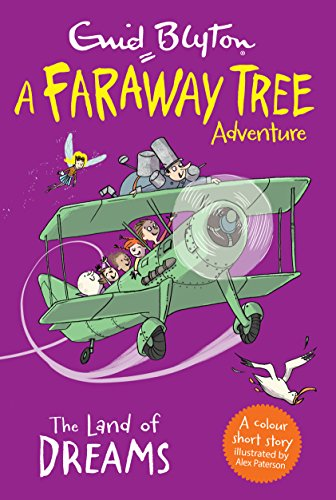 The Land Of Dreams (A Faraway Tree Adventure)