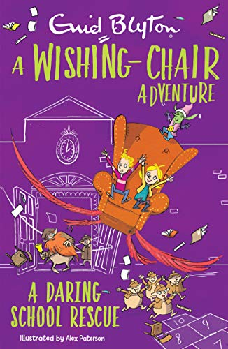 A Daring School Rescue (A The Wishing-Chair Adventure)
