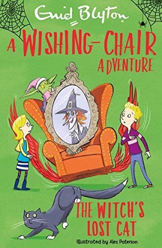 The Witch's Lost Cat (A Wishing-Chair Adventure)
