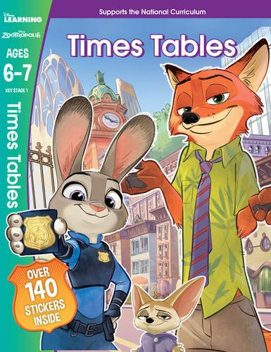 Times Tables: Ages 6-7 (Disney Learning Zootropolis)