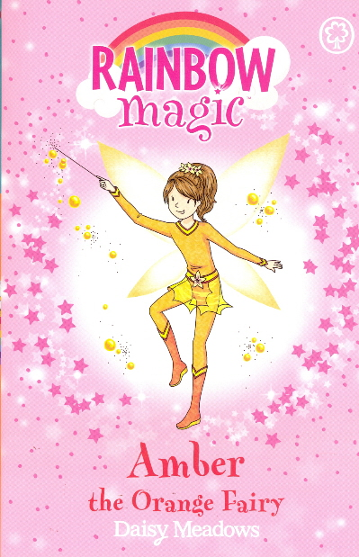 Amber the Orange Fairy (Rainbow Magic, Bk. 2)