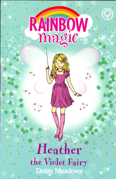 Heather the Violet Fairy (Rainbow Magic, Bk. 7)