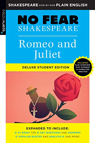 Romeo and Juliet (No Fear Shakespeare Deluxe Student Edition, Vol. 30)