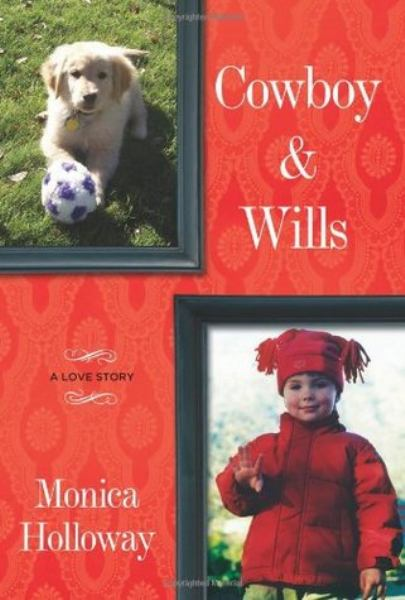 Cowboy and Wills: A Remarkable Little Boy and the Puppy That Changed His Life