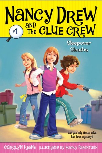Sleepover Sleuths (Nancy Drew and the Clue Crew Bk. 1)