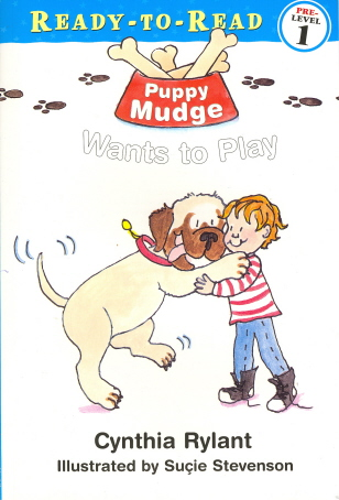 Puppy Mudge Wants To Play (Ready-To-Read, Pre-Level 1)