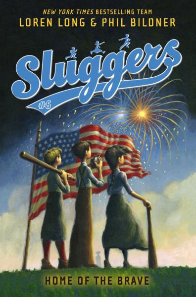 Home of the Brave (Sluggers, Bk. 6)