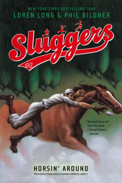 Horsin' Around  (Sluggers Bk. 2)