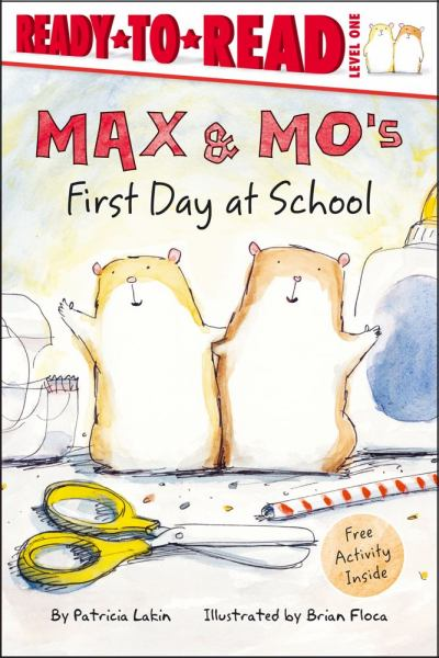 Max and Mo's First Day at School (Ready-to-Read, Level 1)