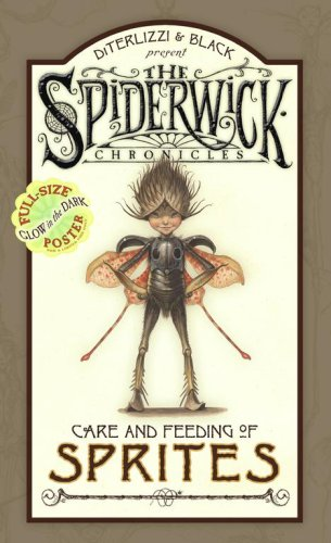 Care And Feeding Of Sprites (Spiderwick Chronicles)