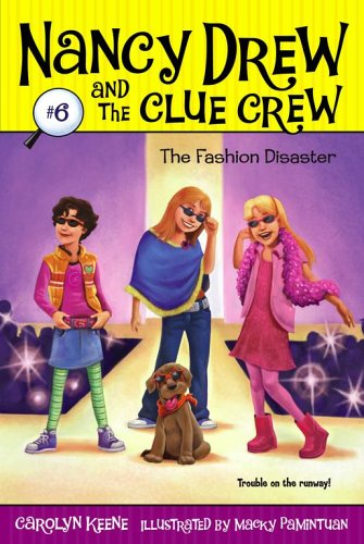 The Fashion Disaster (Nancy Drew and the Clue Crew, Bk.6)