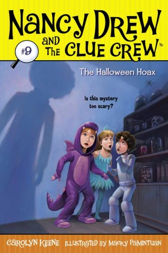 The Halloween Hoax (Nancy Drew And The Clue Crew, Bk. 9)