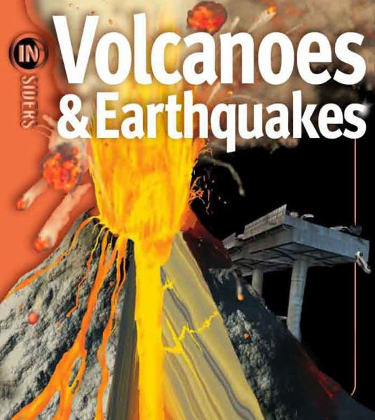 Volcanoes and Earthquakes (In Siders)