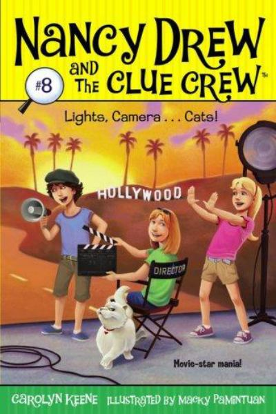 Lights, Camera ... Cats! (Nancy Drew and the Clue Crew, Bk 8)