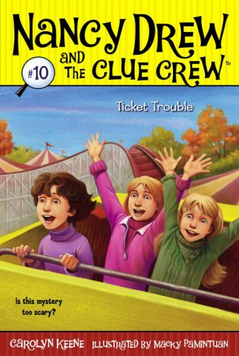Ticket Trouble (Nancy Drew and the Clue Crew, Bk. 10)