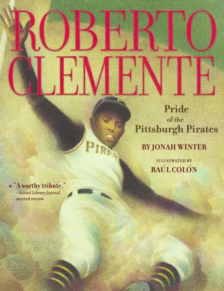 Roberto Clemente: Pride of the Pittsburgh Pirates