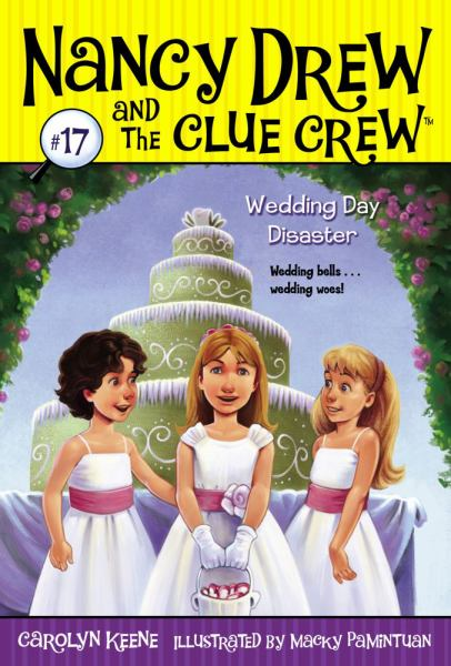 Wedding Day Disaster (Nancy Drew and the Clue Crew, Bk 17)