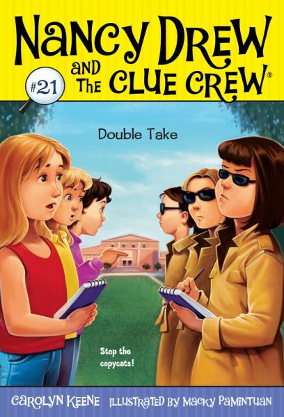 Double Take (Nancy Drew and the Clue Crew, Bk.21)