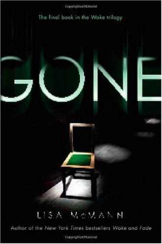 Gone (Wake Trilogy, Book 3)