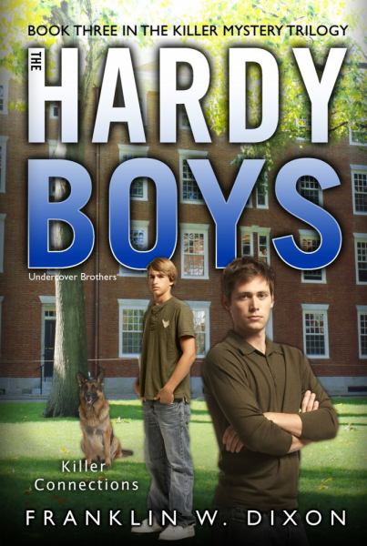 The Hardy Boys Undercover Brothers: Killer Connections (The Killer Mystery Trilogy, Bk. 3)