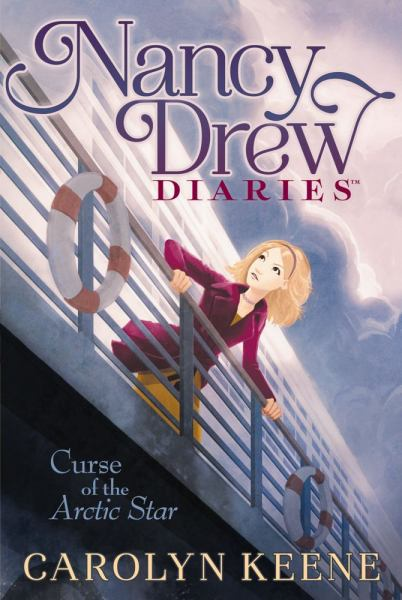 Curse of the Arctic Star  (Nancy Drew Diaries  Bk.1)