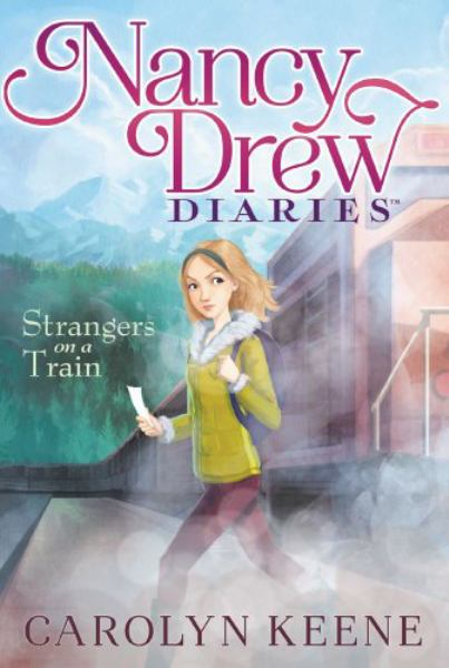 Strangers on a Train (Nancy Drew Diaries Bk. 2)