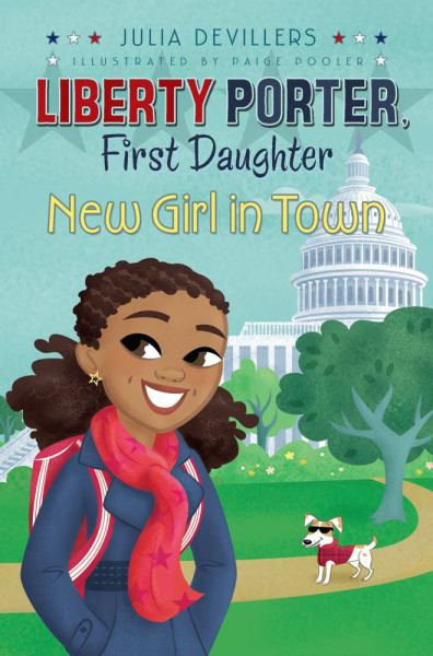 New Girl in Town (Libby Porter, First Daughter (Bk. 2)