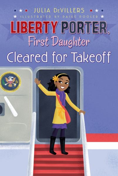 Cleared For Takeoff (LIberty Porter, First Daughter, Bk. 3)