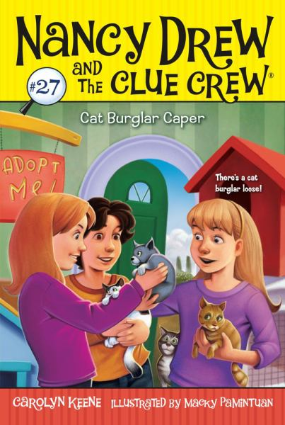 Cat Burglar Caper (Nancy Drew and the Clue Crew Bk.27)