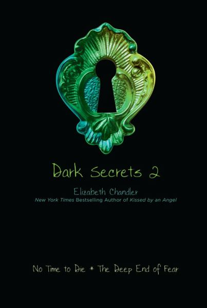 Dark Secrets 2 (No Time to Die / The Deep End of Fear)