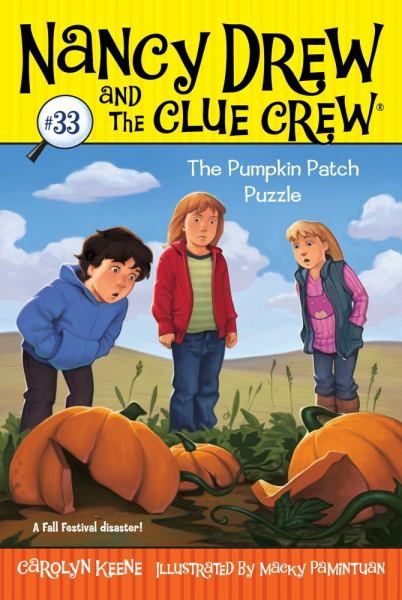 The Pumpkin Patch Puzzle (Nancy Drew and the Clue Crew, Bk#33)