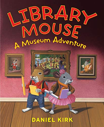 A Museum Adventure (Library Mouse, Bk. 4)