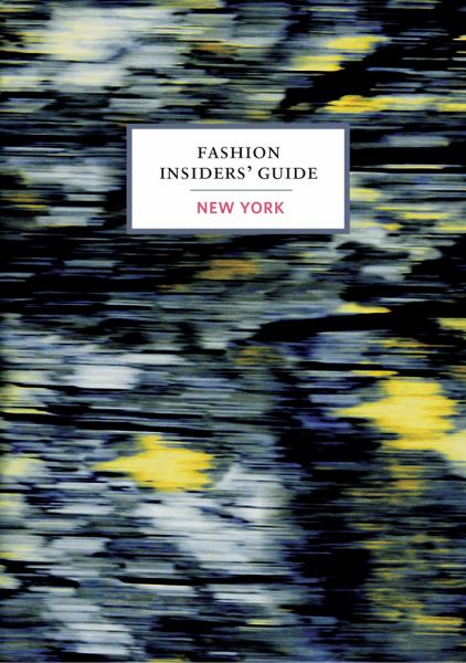 New York (Fashion Insiders' Guide)