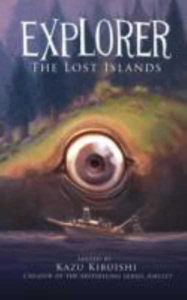 The Lost Islands (Explorer, Bk. 2)