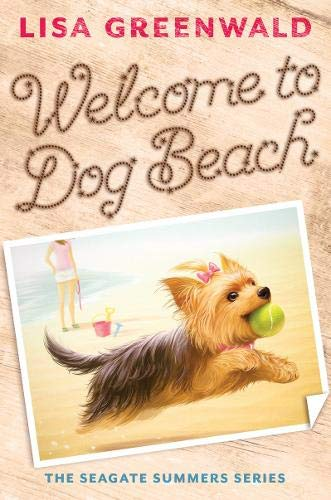 Welcome to Dog Beach (The Seagate Summers, Bk. 1)