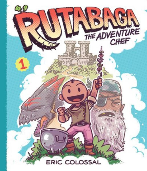 Rutabaga The Adventure Chef (Bk. 1)