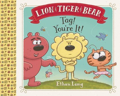 Tag! You're It! (Lion & Tiger & Bear)