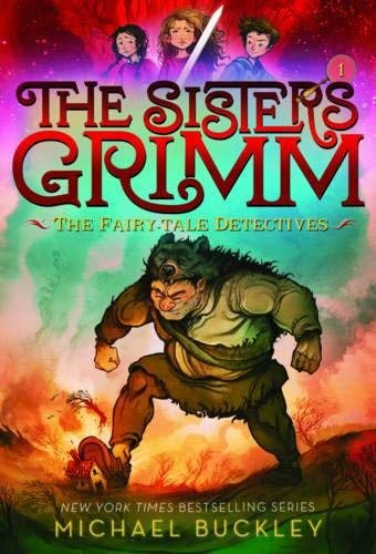 Fairy-Tale Detectives (The Sisters Grimm, Bk. 1 - 10th Anniversary Edtion)