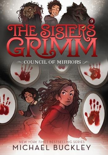 The Council of Mirrors (The Sisters Grimm, Bk. 9)