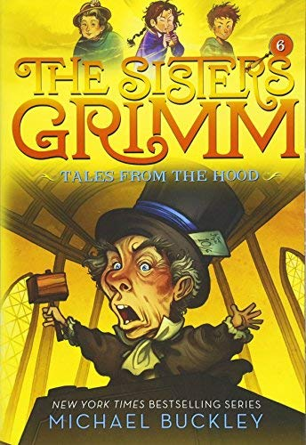 Tales From the Hood (The Sisters Grimm, Bk. 6)