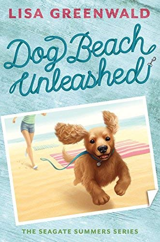 Dog Beach Unleashed (The Seagate Summers, Bk. 2)