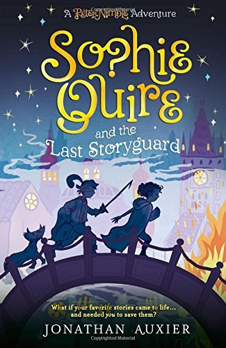 Sophie Quire and the Last Storyguard (A Peter Nimble Adventure)