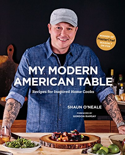 My Modern American Table: Recipes for Inspired Home Cooks